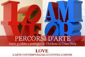 LOVE L'ARTE CONTEMPORANEA INCONTRA L'AMORE